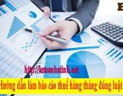 Hướng dẫn làm báo cáo thuế hàng tháng đúng luật